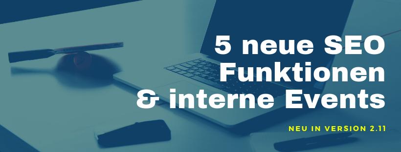 5 neue SEO Funktionen und interne Events